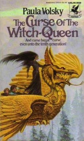 The Curse of the Witch-Queen by Paula Volsky