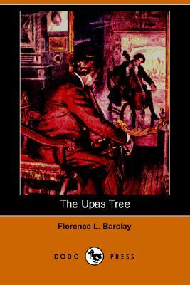 The Upas Tree by Florence Louisa Barclay