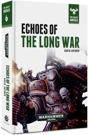 Echoes of the Long War by David Guymer