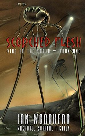 Scorched Flesh by Ian Woodhead