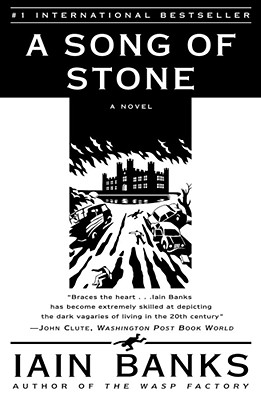 A Song of Stone by Iain M. Banks