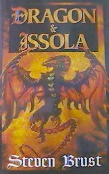 Dragon & Issola by Steven Brust
