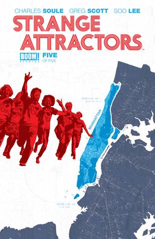 Strange Attractors #5 by Soo Lee, Charles Soule, Greg Scott