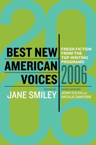Best New American Voices 2006 by Natalie Danford, John Kulka, Jane Smiley