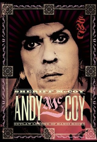 Sheriff McCoy: Outlaw Legend of Hanoi Rocks by Ike Vil, Polly Watson, Andy McCoy