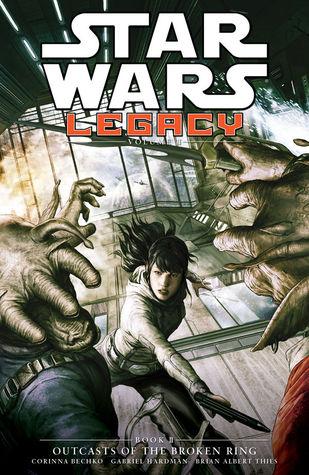 Star Wars: Legacy II, Vol. 2: Outcasts of the Broken Ring by Brian Albert Thies, Agustín Alessio, Gabriel Hardman, Corinna Sara Bechko