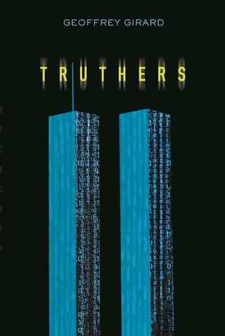 Truthers by Geoffrey Girard