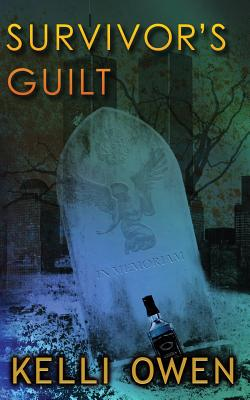 Survivor's Guilt by Kelli Owen
