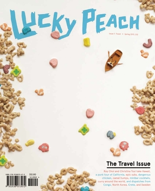 Lucky Peach, Issue 7 by Chris Ying, David Chang, Peter Meehan