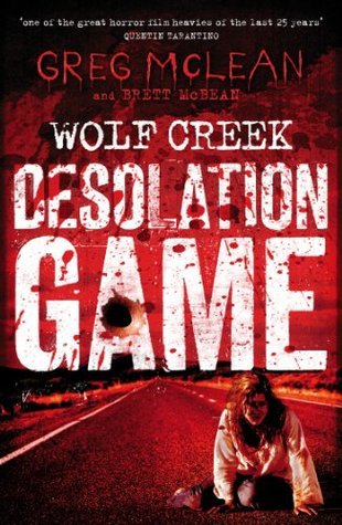 Desolation Game by Brett McBean, Greg McLean