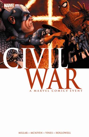 Civil War: A Marvel Comics Event by Dexter Vines, Steve McNiven, Mark Millar, Morry Hollowell