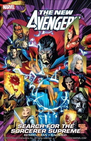The New Avengers, Volume 11: Search for the Sorcerer Supreme by Brian Michael Bendis, Tim Townsend, Billy Tan, Chris Bachalo