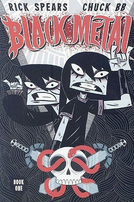 Black Metal Vol. 1: The Grim Return by Chuck BB, Rick Spears