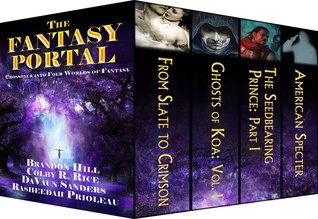 The Fantasy Portal by DaVaun Sanders, Brandon Hill, Rasheedah Prioleau, Colby R. Rice