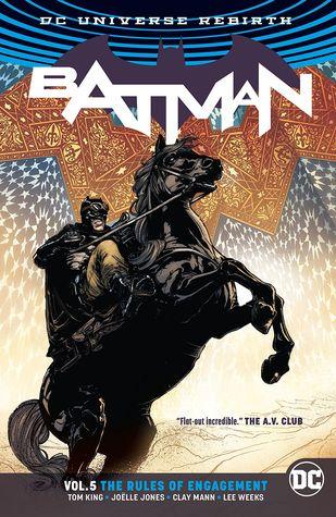 Batman, Volume 5: Rules of Engagement by Tom King, Joëlle Jones