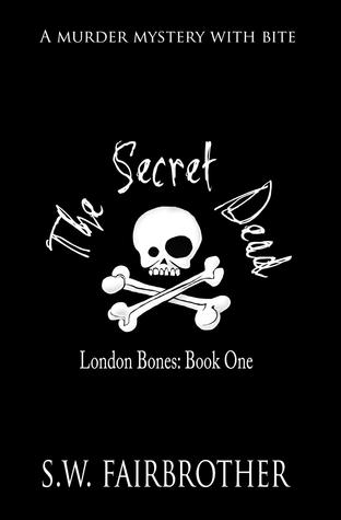 The Secret Dead by S.W. Fairbrother
