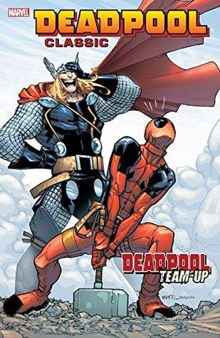 Deadpool Classic, Vol. 13: Deadpool Team-Up by James Felder