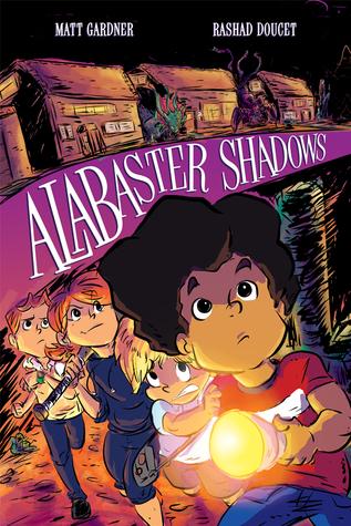 Alabaster Shadows by Matt Gardner, Ryan Ferrier, Rashad Doucet