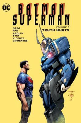 Batman/Superman, Volume 5: Truth Hurts by Greg Pak, Ardian Syaf