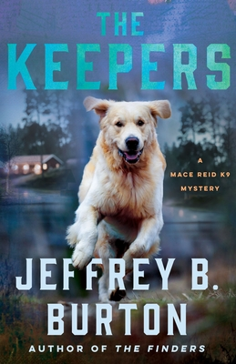 The Keepers: A Mystery by Jeffrey B. Burton