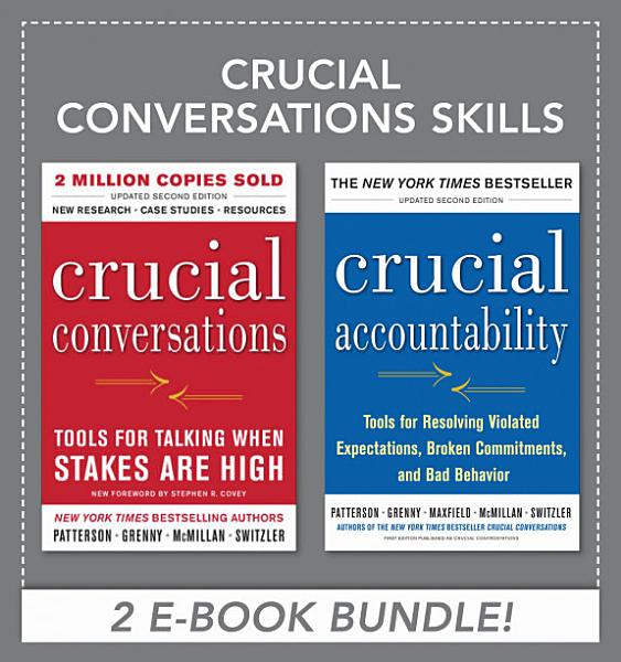 Crucial Conversations Skills by Kerry Patterson, Joseph Grenny
