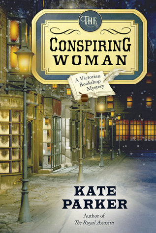 The Conspiring Woman by Kate Parker