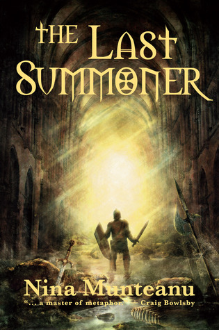 The Last Summoner by Nina Munteanu