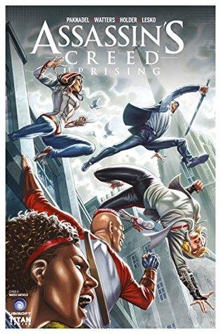 Assassin's Creed: Uprising #5 by Marco Santucci, Alex Paknadel, Jose Holder, Dan Watters