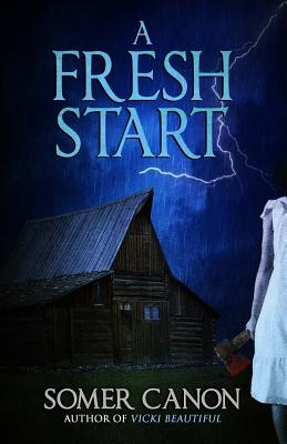 A Fresh Start by Somer Canon