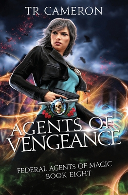 Agents of Vengeance: An Urban Fantasy Action Adventure in the Oriceran Universe by Tr Cameron, Michael Anderle, Martha Carr