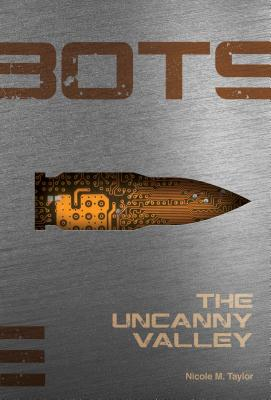 Uncanny Valley #3 by Nicole M. Taylor