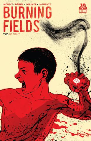 Burning Fields #2 by Michael Moreci, Colin Lorimer