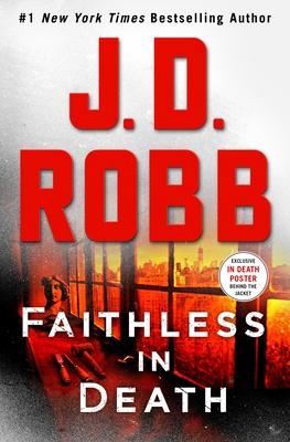 Faithless in Death by J.D. Robb