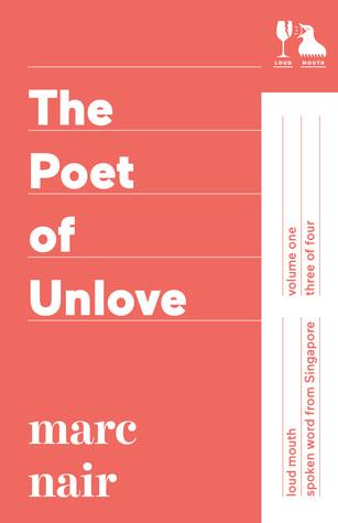 The Poet of Unlove by Marc Nair