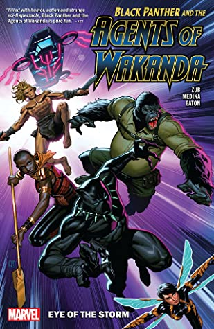Black Panther and the Agents of Wakanda, Vol. 1: Eye of the Storm by Lan Medina, Jim Zub