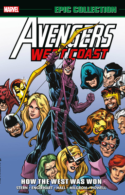 Avengers West Coast Epic Collection: How the West Was Won by Roger Stern