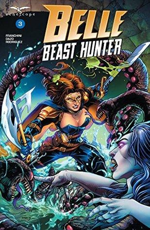 Belle: Beast Hunter #3 by Dave Franchini, Bong Dazo, Juan Rodriguez