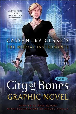City of Bones: The Graphic Novel by Mike Raicht, Cassandra Clare, Nicole Virella