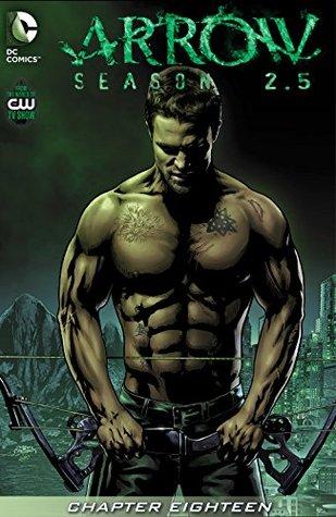 Arrow: Season 2.5 (2014-) #18 by Joe Bennett, Marc Guggenheim