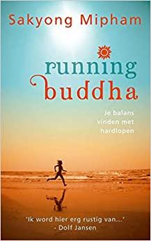 Running buddha by Sakyong Mipham