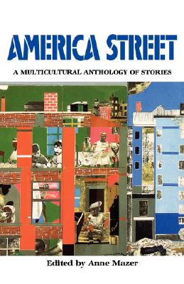America Street: A Multicultural Anthology of Stamerica Street: A Multicultural Anthology of Stories by