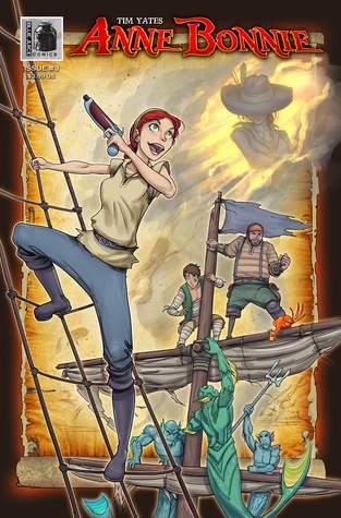 Anne Bonnie #3: The Journey Begins #3 by Tim Yates, Thomas Mumme