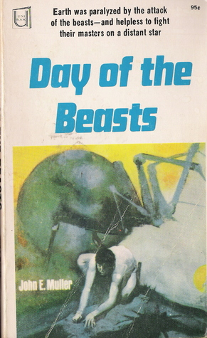 Day of the Beasts by John E. Muller, John Glasby