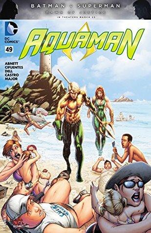 Aquaman (2011-) #49 by Vincente Cifuentes, Dan Abnett