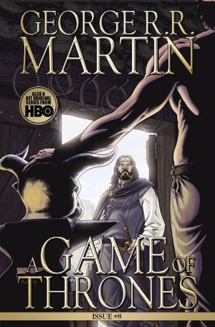 A Game of Thrones #8 by Tommy Patterson, George R.R. Martin, Daniel Abraham