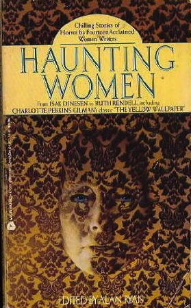 Haunting Women: Stories of Fear and Fantasy by Women Writers by Alan Ryan