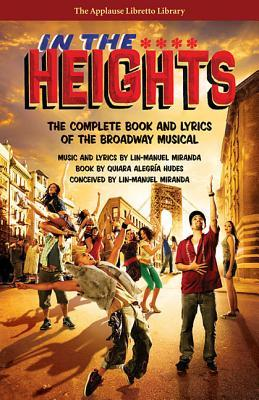 In the Heights: The Complete Book and Lyrics by Quiara Alegría Hudes, Lin-Manuel Miranda