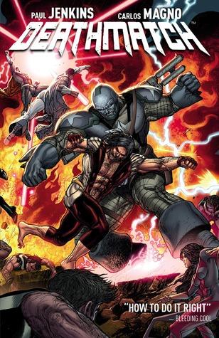 Deathmatch Vol. 1 by Carlos Magno, Paul Jenkins