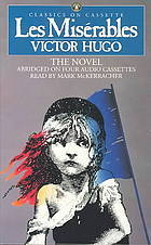 Les Misérables (4 cassettes, 6 hours) by Lee Fahnestock, Mark McKerracher, Victor Hugo, Norman MacAfee