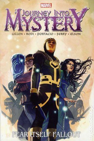 Journey into Mystery: Fear Itself Fallout by Richard Elson, Pasqual Ferry, Robert Rodi, Kieron Gillen, Whilce Portacio